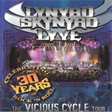 Lynyrd Skynyrd: Lyve The Vicious Cycle Tour